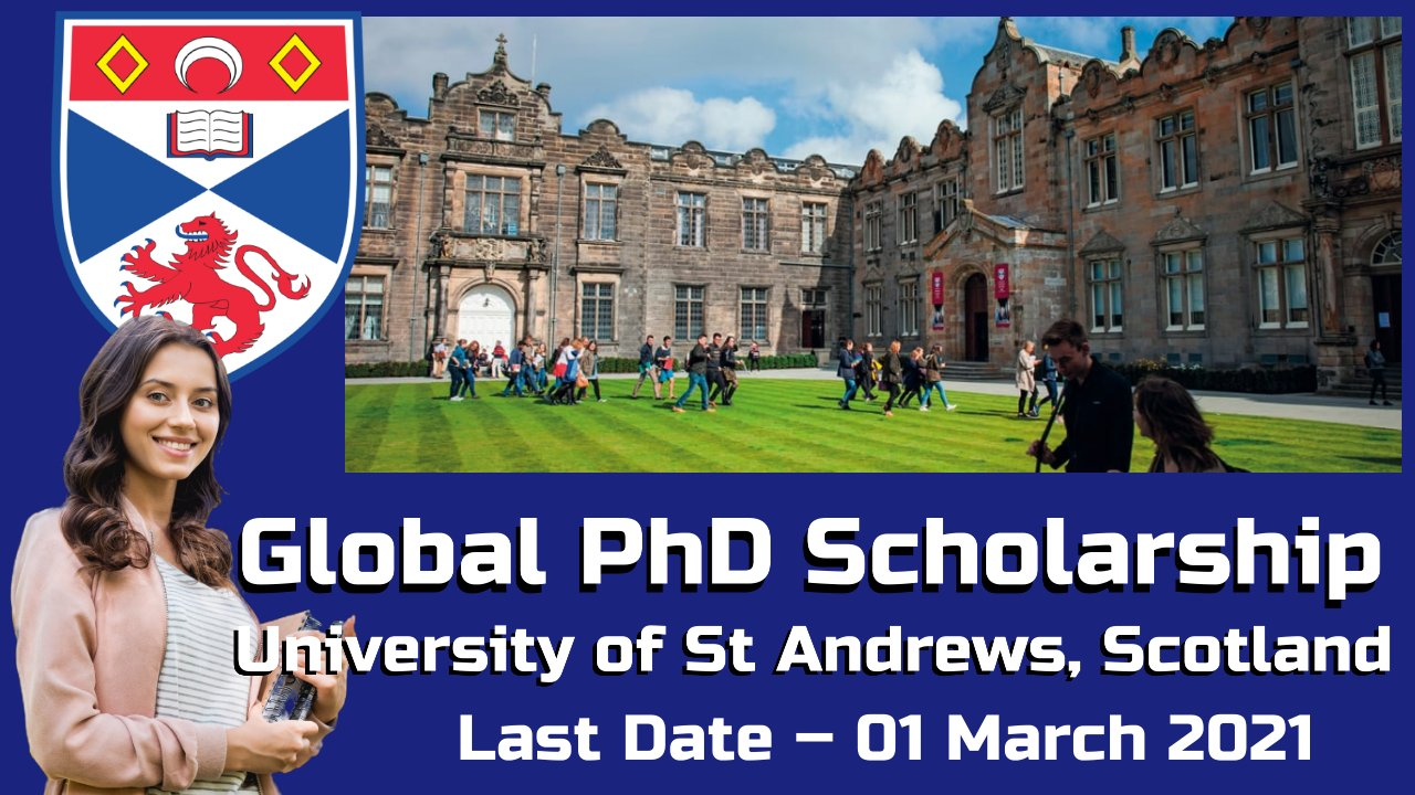 Global PhD Scholarship at The University of St Andrews, Scotland