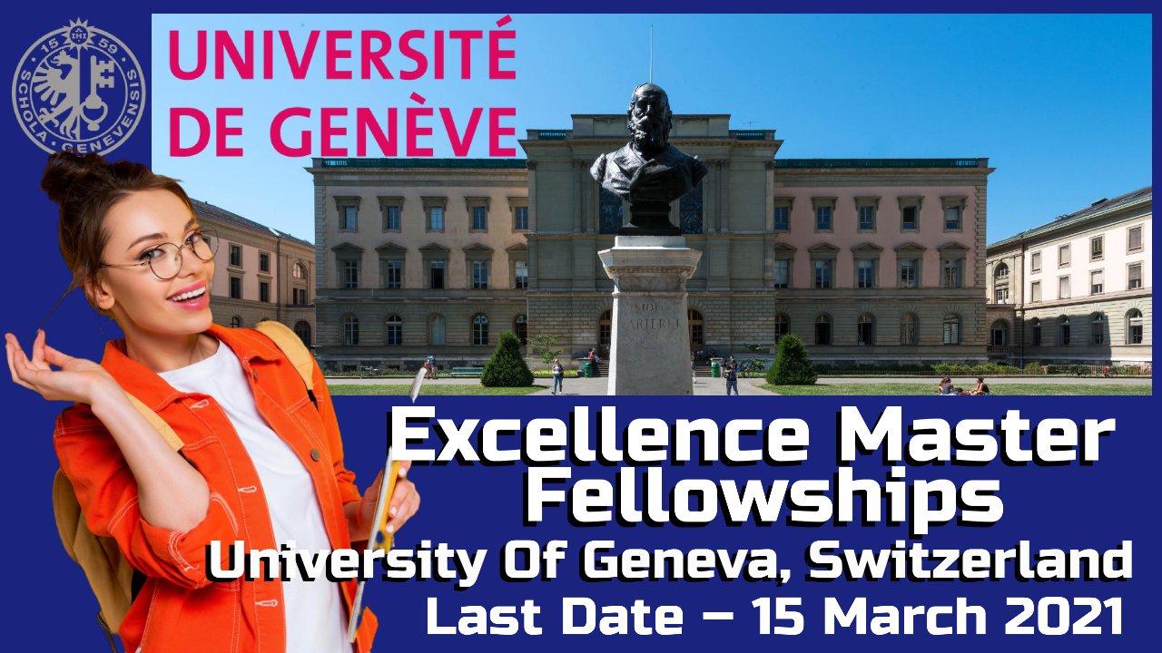 Excellence Master Fellowships at University Of Geneva, Switzerland
