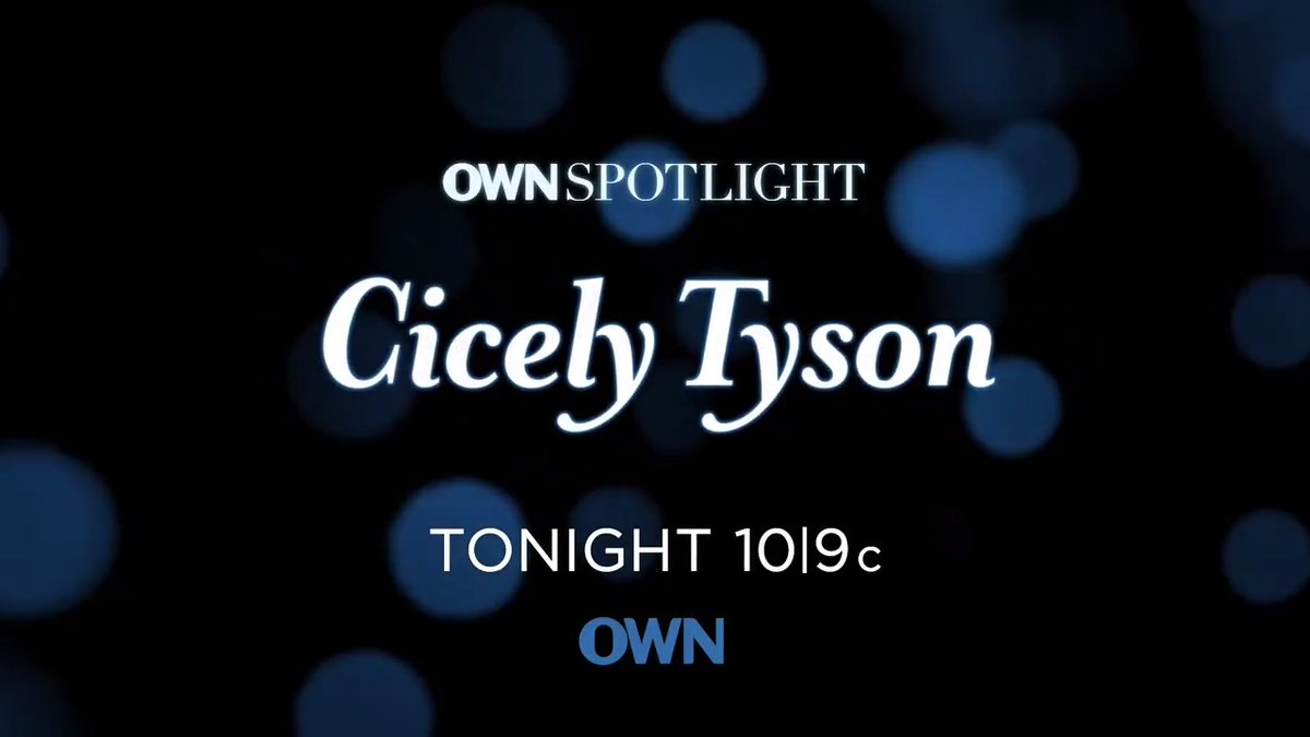 Tonight, we're honoring a legend! Don't miss the never before seen interview between @Oprah and Ms. Cicely Tyson. #OWNSpotlight: Cicely Tyson, at 10|9c.