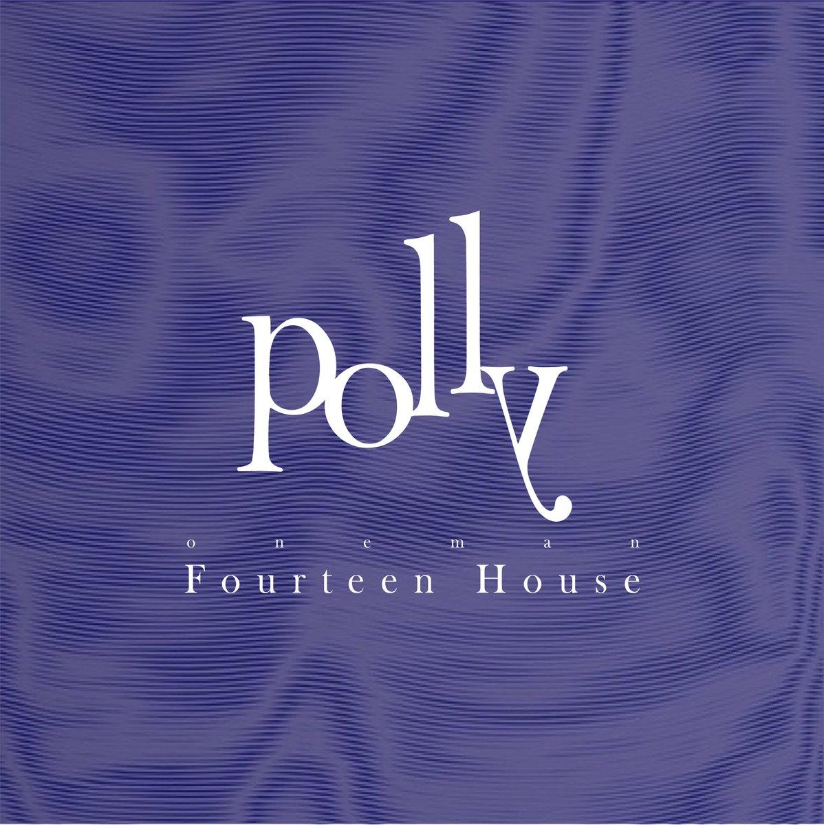 【Thank you】polly one man「Fourteen House」配信アーカイブ終了しましたご視聴してくださった皆様ありがとうございましたセットリストをまとめたプレイリストで引き続き「Fourteen House」をお楽しみください!●Apple Music●Spotify