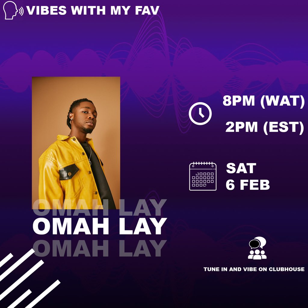 "Hi guys!! Join us on clubhouse for ""Vibes with your fav"" with @Omah_Lay 🤩🤩‼️ You don't want to miss this fr!! Come join on us at 2pm EST and 8pm WAT. @enyi_lucy"