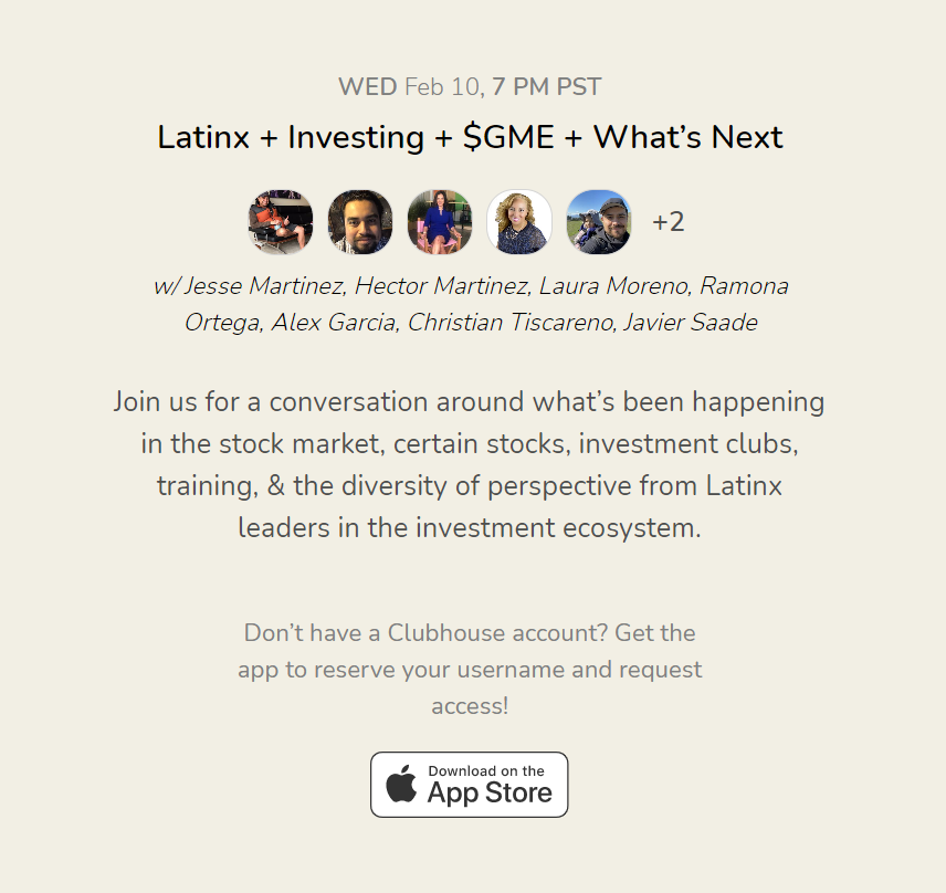 Investing is seen as risky & out of place for some Latinos. Sometimes we are risk-averse. Let's chat about removing the stigma and collaborate to educate each other to profit from market movement! Join us next Wednesday, February 10, 7pm PT @joinclubhouse!