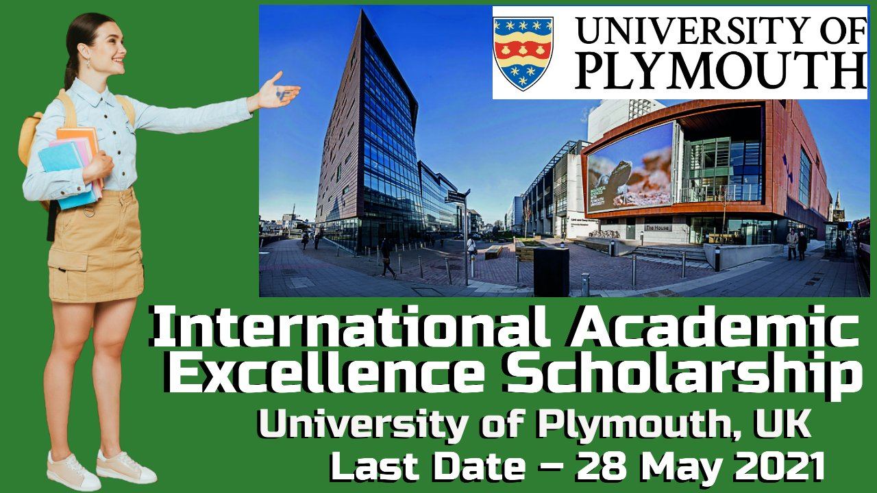 International Academic Excellence Scholarship at University of Plymouth, UK