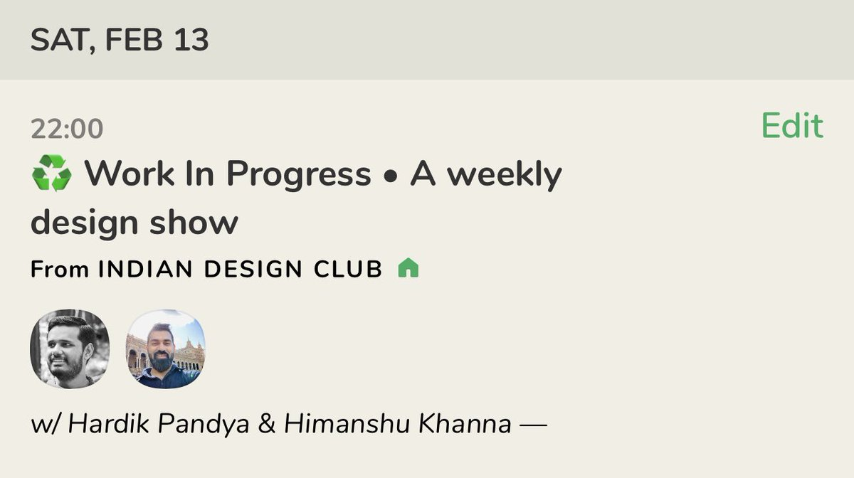 ⚡️ Announcing ⚡️♻️ Work In Progress • A weekly design showCasual discussions on and related to Design, with interesting folks & guests where we occasionally go deep.Saturdays @ 10pm IST.(Also, do join the Indian Design Club)