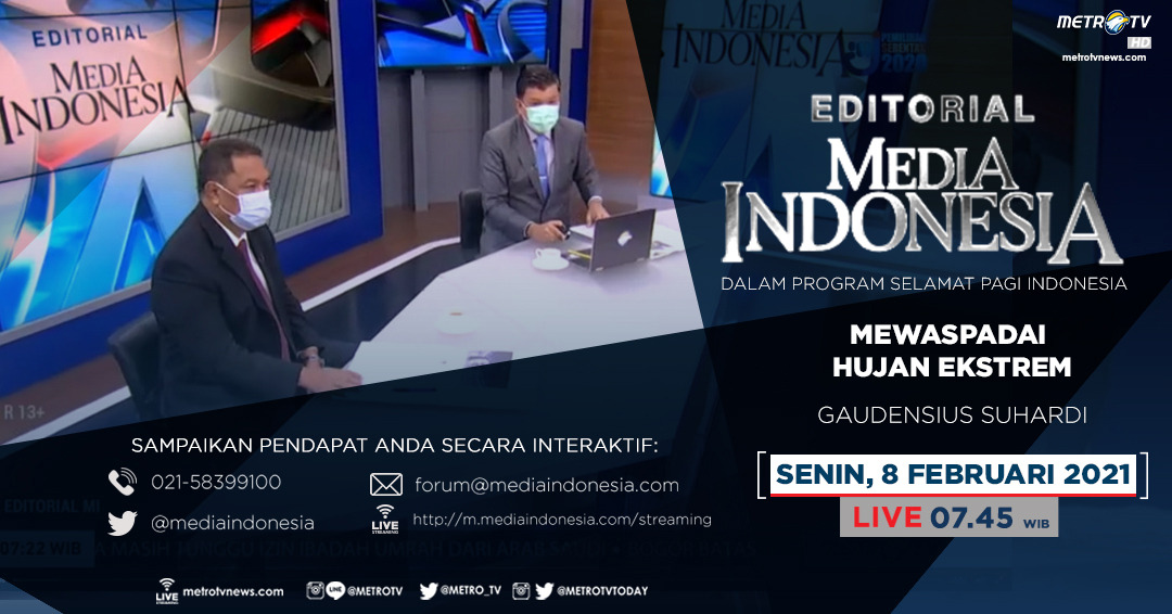 #EditorialMediaIndonesia hari Senin (8/2) LIVE pukul 07.45 WIB dalam program #SPIMetroTV akan membahas soal mewaspadai cuaca ekstrem, bersama pembedah Gaudensius Suhardi. @mediaindonesia