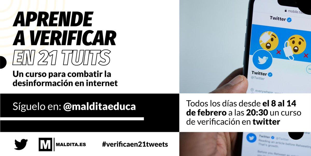 """Empieza hoy """"Aprende a verificar en 21 tuits"""" de @maldita_es 📣🕣 ¡Seguirlo es fácil!: durante esta semana, todos los días, tuiteamos, a las 20:30h, un consejo o técnica de verificación y una prueba. A las 22h publicamos la respuesta. No te lo pierdas! 🧐🗓 #VerificaEn21Tweets"""