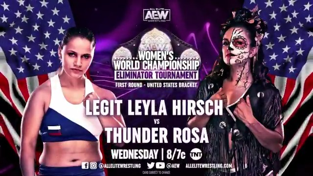 The #AEW women's world championship eliminator tournament kicks off as your first-round match sees @LegitLeyla take on @thunderrosa22. Who will advance to the next round? Watch #AEWDynamite this Wednesday night at 8/7c on @TNTDrama
