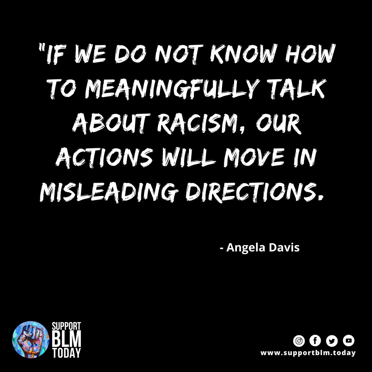 If we do not know how to meaningfully talk about racism, our actions will move in misleading directions    #blacklivesmatter #blmquotes #blm #blm2021 #equality #racism #solidarity #blacklives #mlk #blmmovement #nojusticenopeace #blacklivesmatterplaza