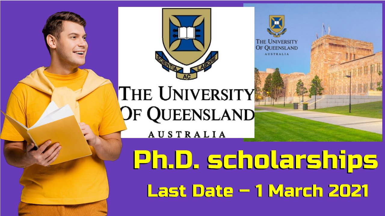 Ph.D. Scholarships at The University of Queensland, Australia