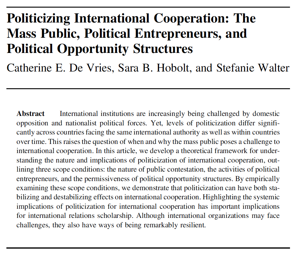 Thrilled to see this article on the politicization of international cooperation and its stabilizing and destabilizing effects with the amazing @CatherineDVries and @sarahobolt in print in @IntOrgJournals 75th anniversary issue! cambridge.org/core/journals/…