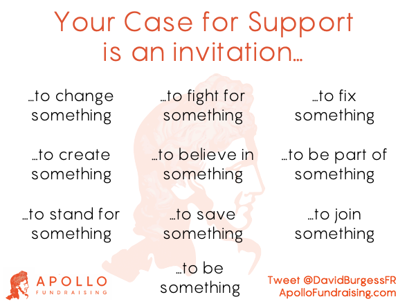 Your Case for Support is an invitation