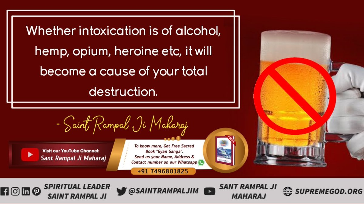 Whether intoxication is of alcohol, hemp, opium, heroine etc, it will become a cause of your total destruction.  - Saint Rampal Ji Maharaj Watch our special video on Sa News Channel YouTube ⚡⚡  #wednesdaythought