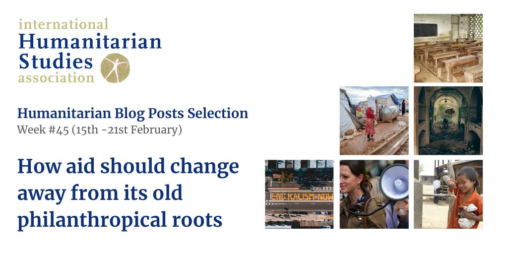 "Our weekly selection of humanitarian blog posts is out: ""How aid should change away from its old philanthropical roots"" with articles from: @cdalearning @RLI_News @SIPRIorg @MigrationPolicy @newhumanitarian @nytimes and @ICRC , click here to read it: -"