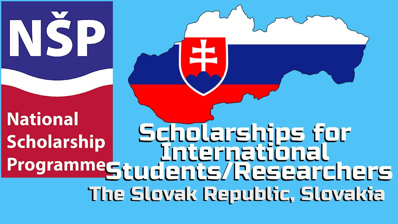 Scholarships for International Students/Researchers in The Slovak Republic, Slovakia