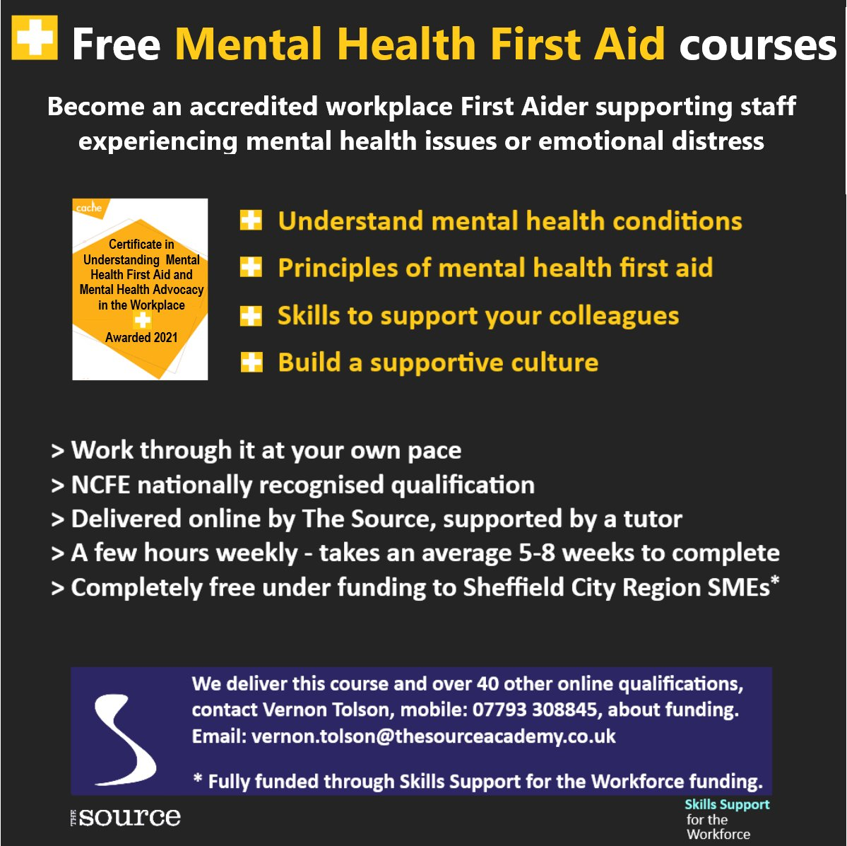 Free Mental Health First Aid courses delivered online by The Source.  Free to employees at Sheffield City Region SMEs and free to residents in Sheffield City Region looking for work.  Become an accredited Mental Health First Aider supporting staff experiencing mental health issues or emotional distress