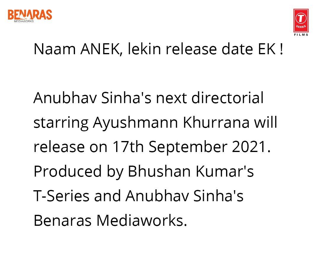 Naam #ANEK, lekin release date ek! Milte hai aapse 17th September 2021 ko!  #ANEK @ayushmannk #BhushanKumar @anubhavsinha @TSeries @BenarasM