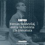 "Image for the Tweet beginning: Simposi ""Ferran Soldevila, entre la"