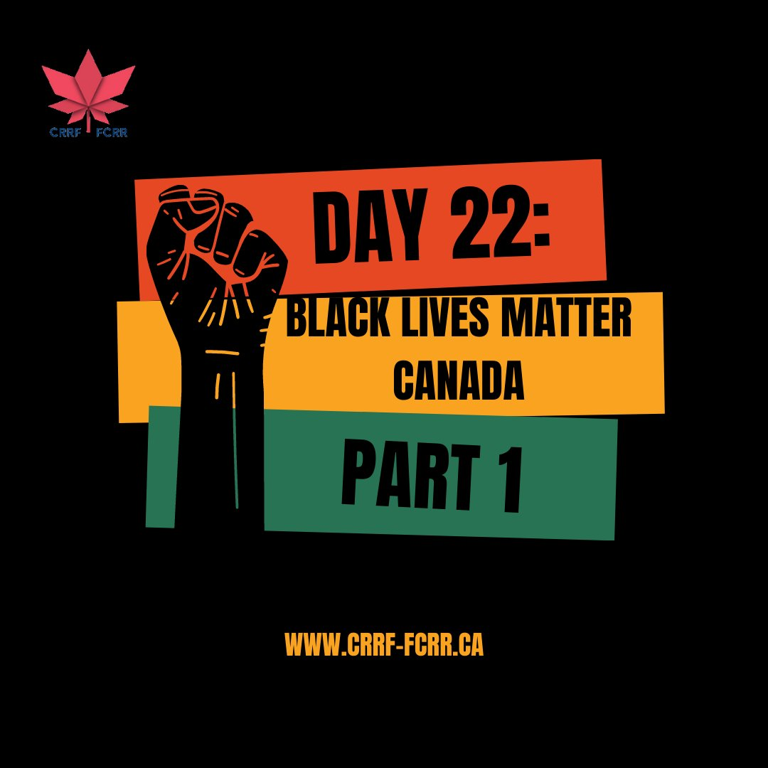 """Part 1/2 of Day 22 of CRRF's """"#28Days of Black Canadian Excellence"""" belongs to the social & racial justice warriors of #BlackLivesMatter #Canada.  To learn more, click through the photos! #BLM #allblacklivesmatter #activists #socialjustice #racialjustice #BlackCanadians #BHm2021"""