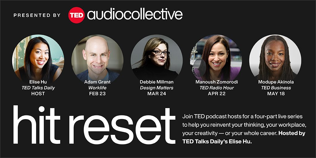 """Check out all of our upcoming """"Hit Reset"""" conversations featuring #TEDPods hosts @DebbieMillman, @ProfAkinola and @manoushz! Save these dates 👇: https://t.co/e0eEGz0pxx"""