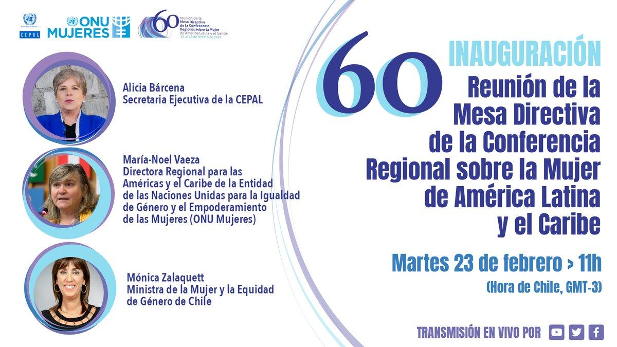 📌¡No lo olvides! 🗓️23 de febrero  Inauguración 60 Reunión de la Mesa Directiva de la Conferencia Regional sobre la Mujer de #ALC. Participan: @aliciabarcena #CEPAL, @mnvonumujeres @ONUMujeres y @monicazalaquett @MinMujeryEG.  Más ➡️   #CompromisodeSantiago