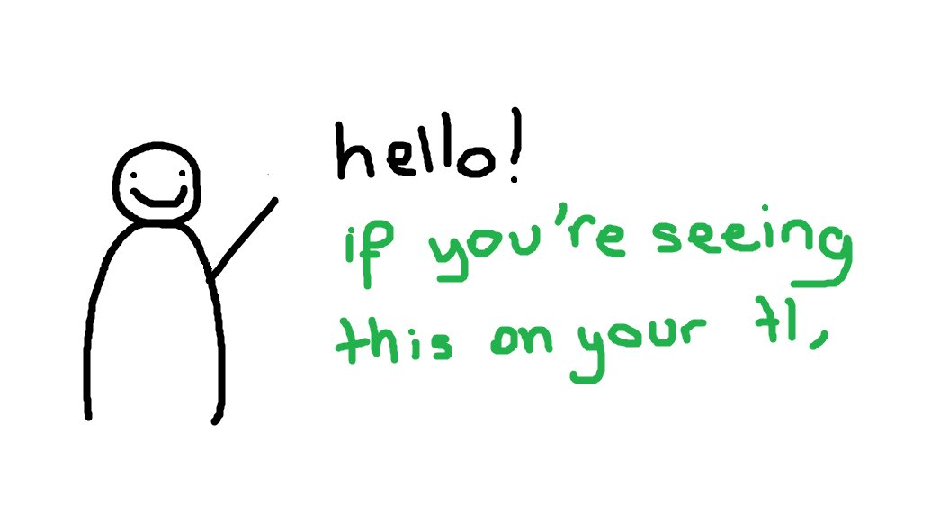 Replying to @alecseuphoria: hey tl i have a message for u :D