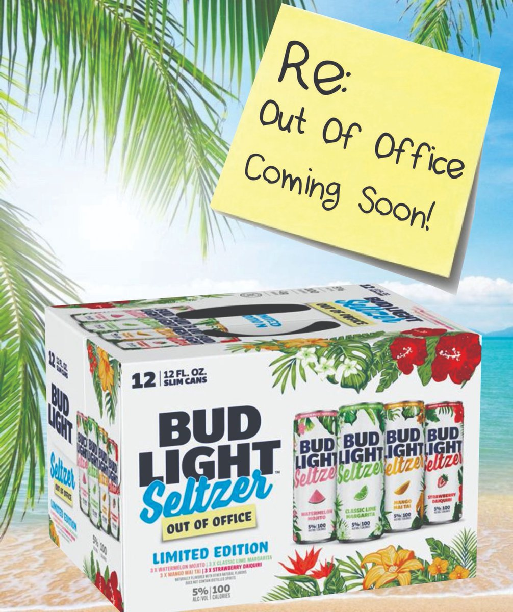 """Happy #NationalMargaritaDay! Here is a sneak peek of Bud Light Seltzer """"Out Of Office"""" new Variety pack coming soon!!! #Vacation #OutOfOffice #BudLightSeltzer #SeltzerSZN #Cheers #MyrtleBeach #SouthCarolina"""