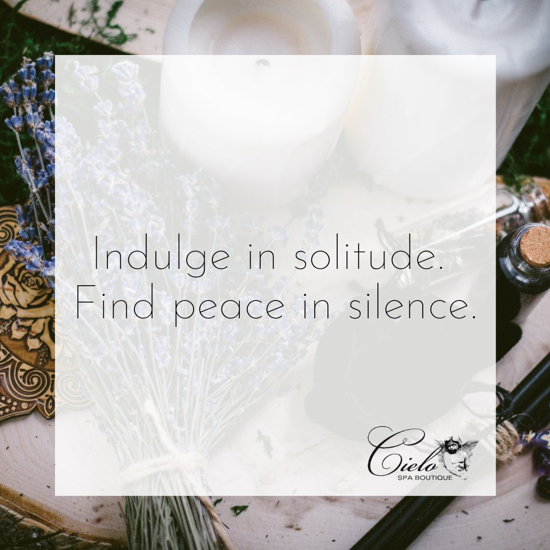 Indulge in solitude. Find peace in silence.  #cielospa #solitutude #relax #silence #indulge #mondaymantra