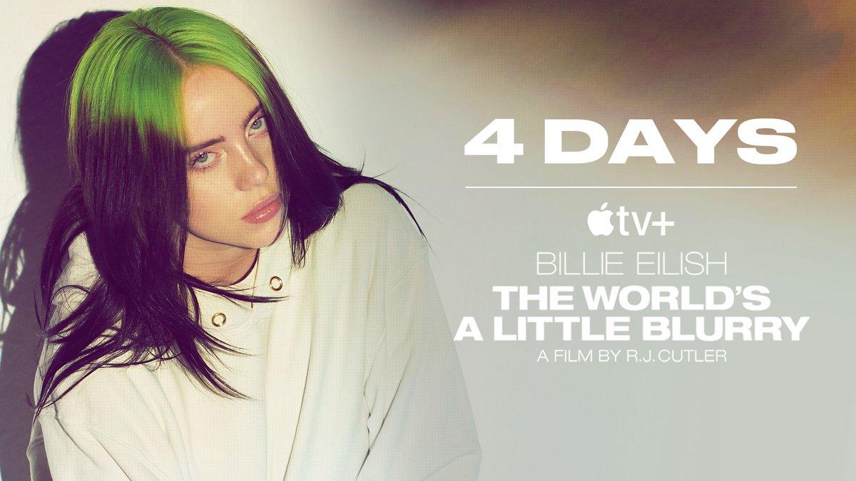 Billie Eilish: #TheWorldsALittleBlurry Out in 4 days on @appletv