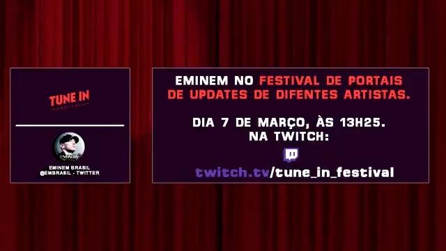 🚨🚨 | Nos dias 6 e 7 de Março, ocorrerá o Tune In Festival, o festival de portais de artistas.  Cada portal escolhe o show do seu artista, e nós como representantes do Eminem escolhemos um que será transmitido dia 7 de Março às 13h25.  retweet_dê_seu_like_e_espalhe_essa_info_😉