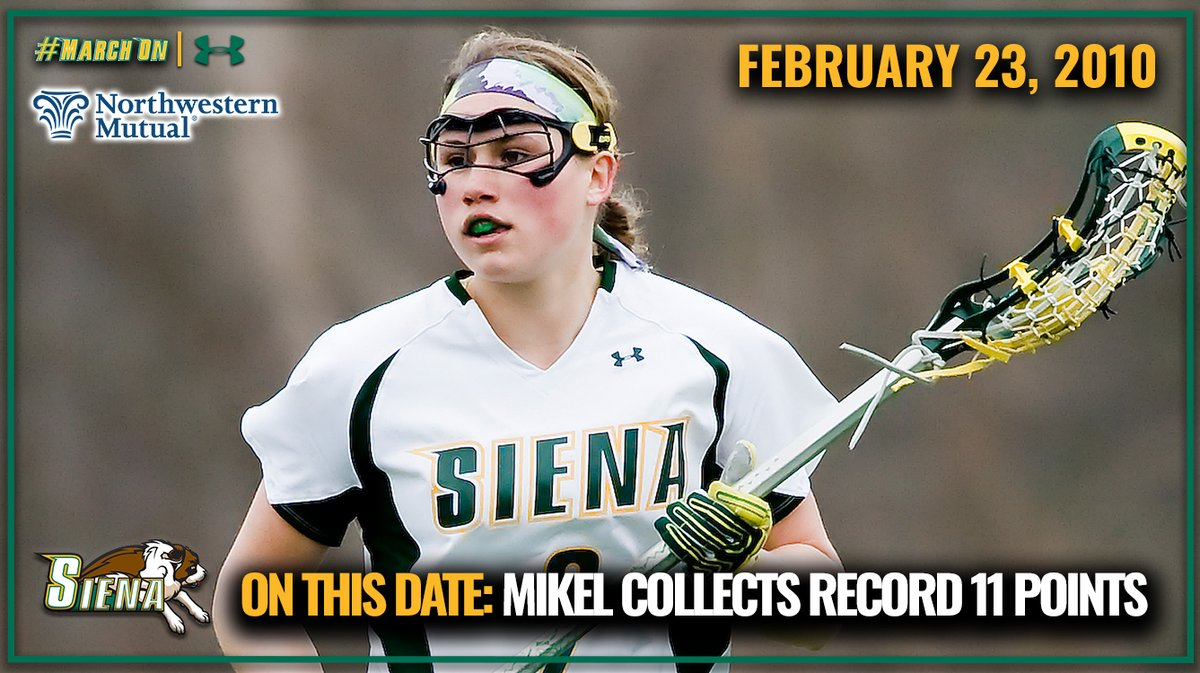🗓️ #OnThisDate in #SienaSaints History presented by @NM_News 🥍 1⃣1⃣ years ago today, Caitlin Mikel scored the 1st of her 2⃣ @SienaWLax single-game record 1⃣1️⃣ points on 7⃣ goals & 4⃣ assists in a 21-13 season-opening win at Presbyterian. She would do it again March 3. #MarchOn