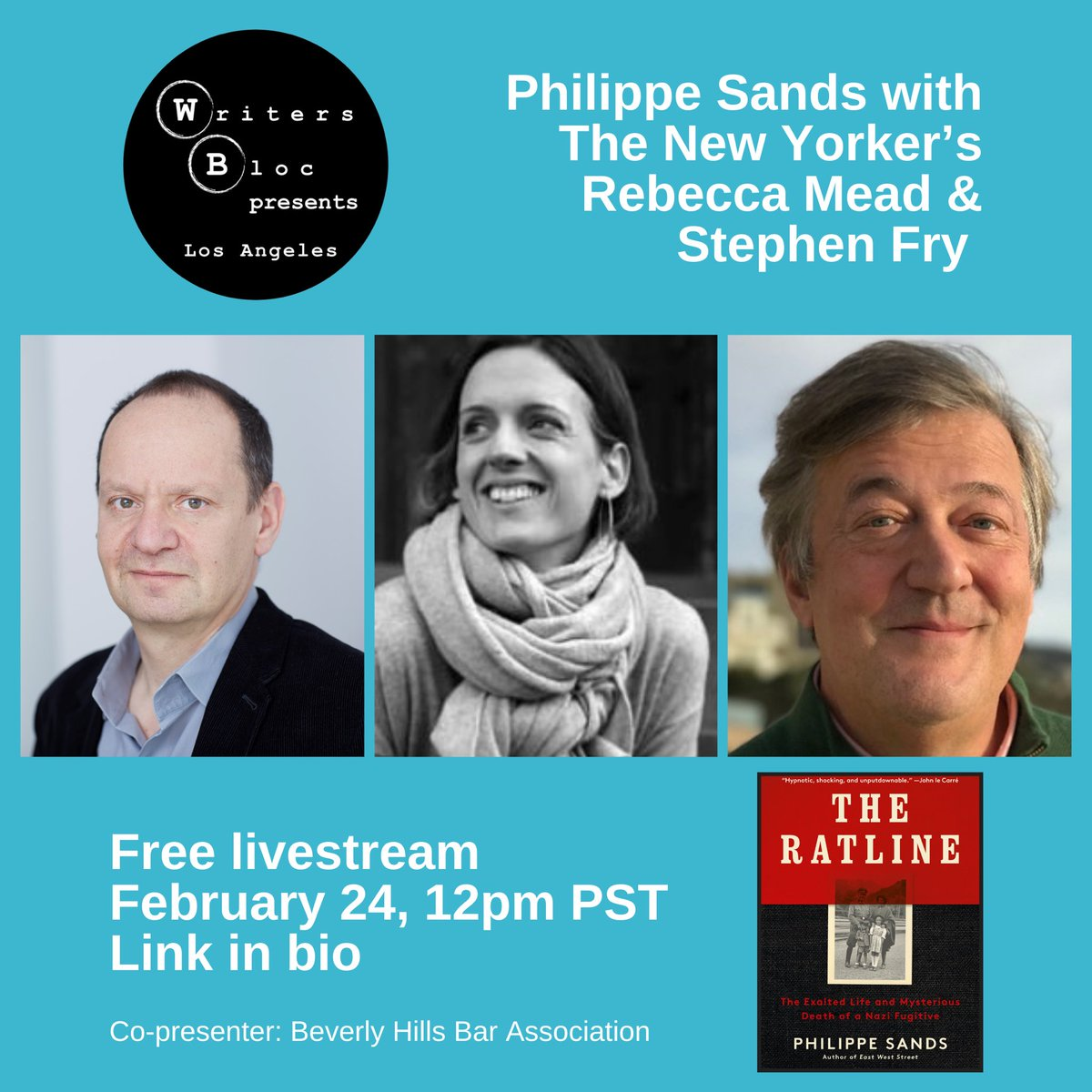 Just announced! Stephen Fry joins @philippesands & @Rebeccamead_NYC for our free livestream event this Weds 2/24 12pm PST. They will discuss Sands' new book, The Ratline. Fry narrates the audiobook version! Join us! @bhba @stephenfry