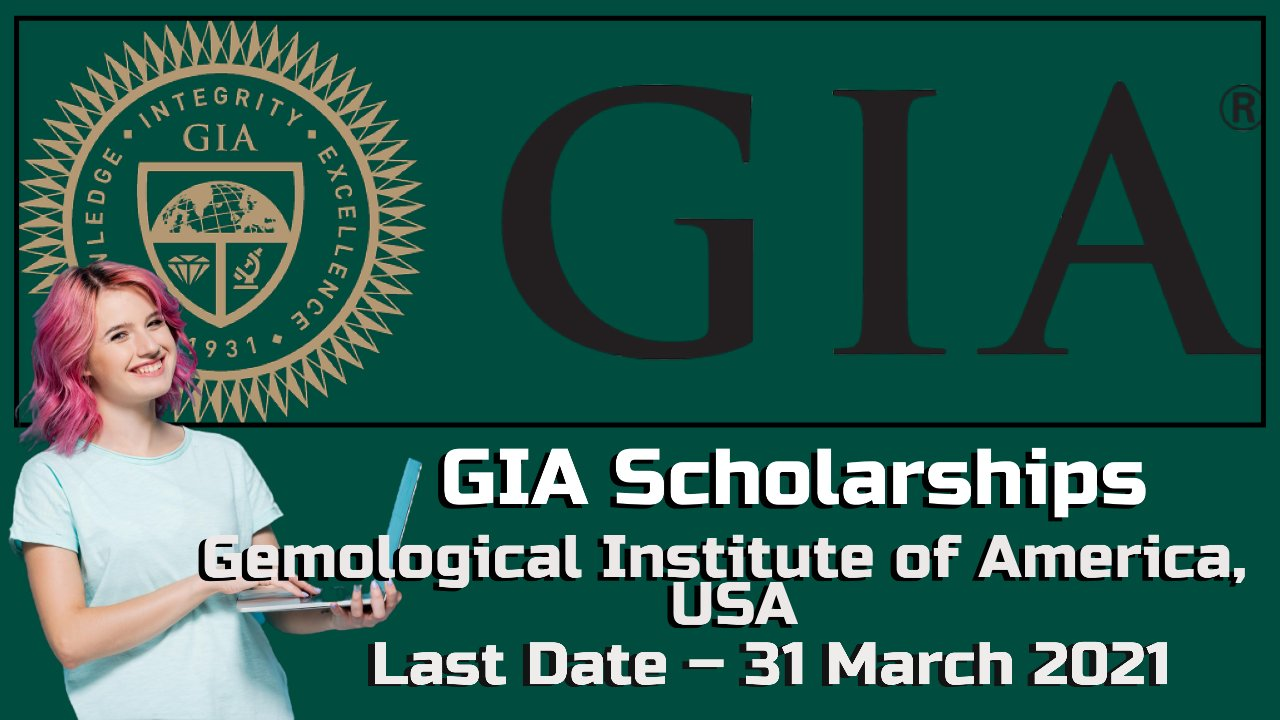 GIA Scholarships by Gemological Institute of America, California