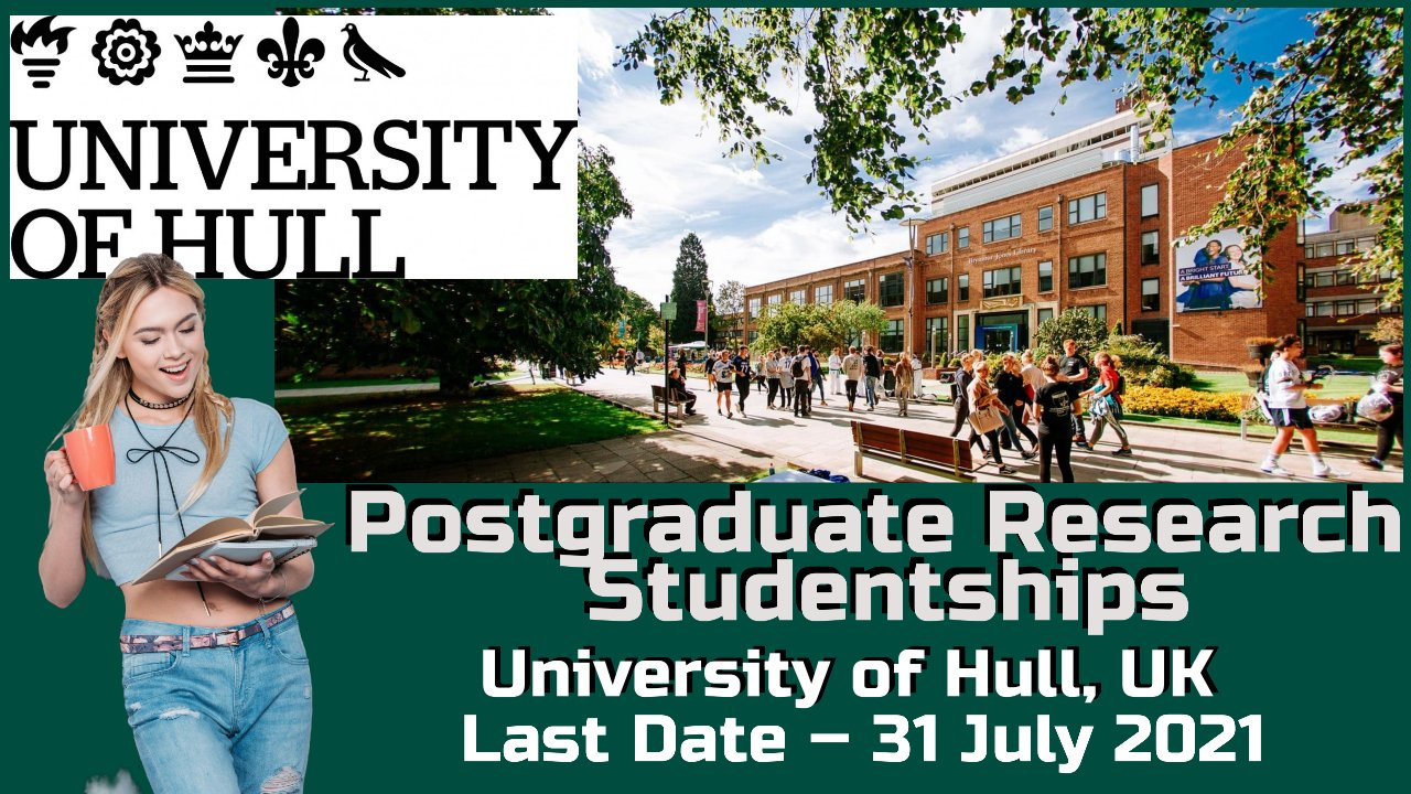 Postgraduate Research Studentships at University of Hull, England
