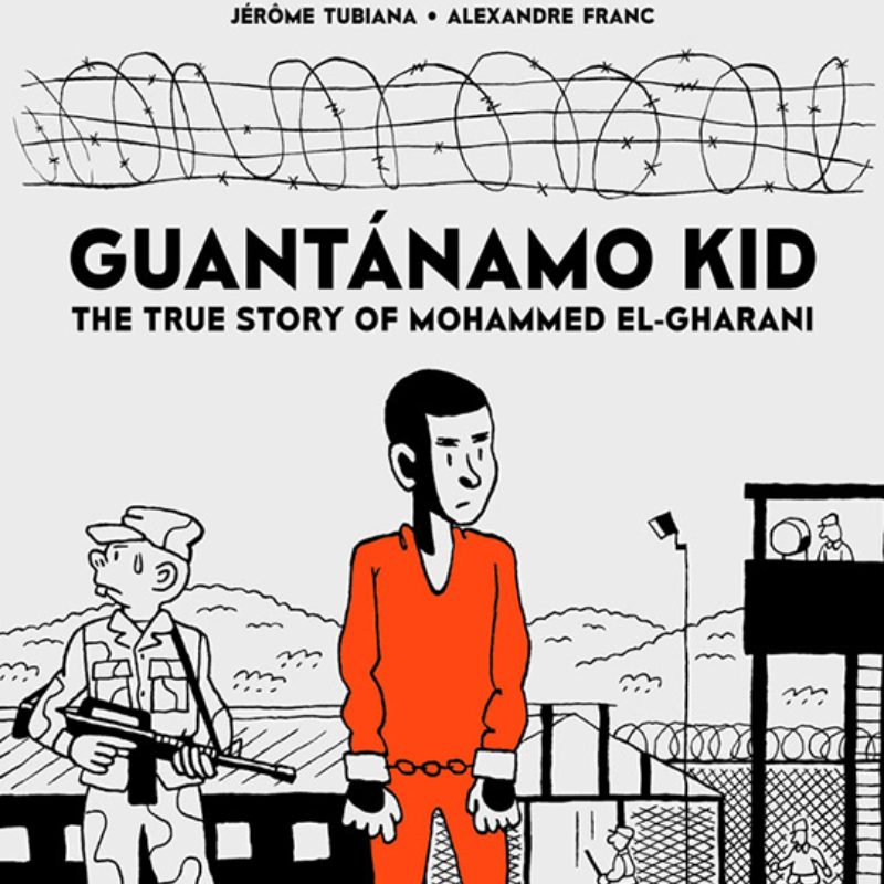 1. Guantanamo Kid by Sonia Laso  A brilliant non-fiction graphic novel about one of the youngest detainees at Guantanamo Bay. At the tender age of only 14 - or maybe 13, he doesn't know for sure - Mohammed El-Gharani was unjustly imprisoned for 7 years in the US detention centre.