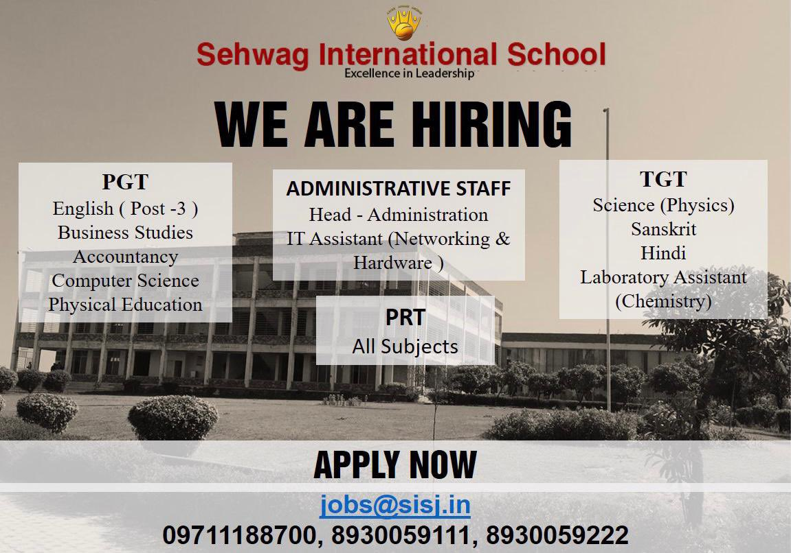Hello ji, @SehwagSchool is hiring.  If you have the passion to spread knowledge and the desired experience ,  Please apply by mailing to- jobs@sisj.in