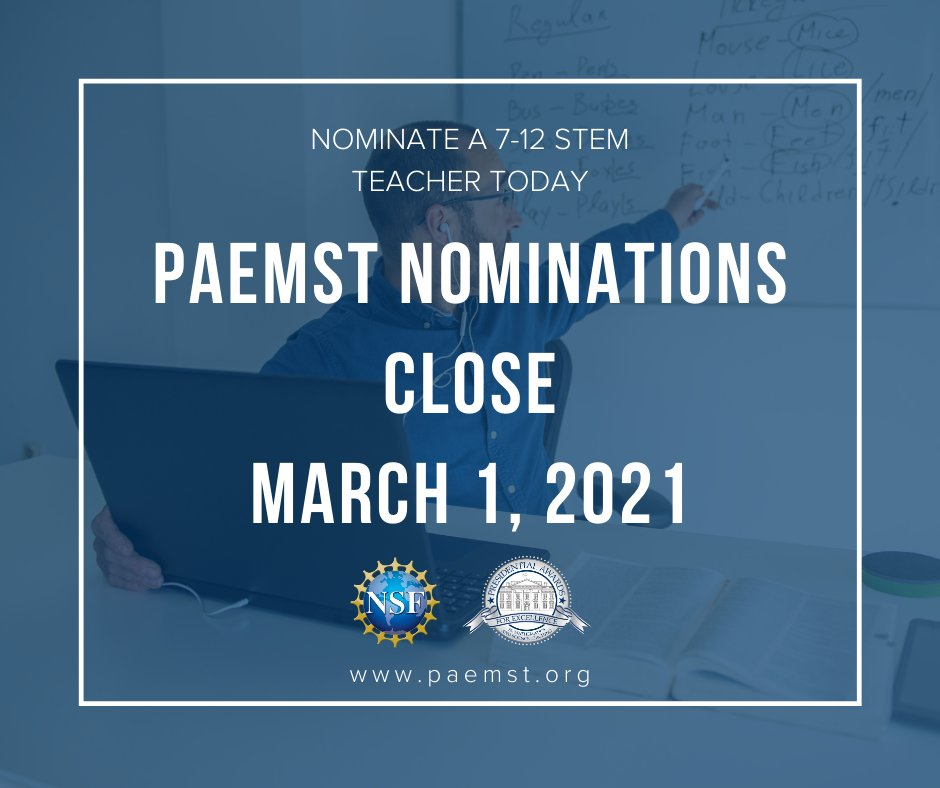 If you know a 7-12th grade #STEM teacher with the ability to motivate and enable students to be successful, nominate them for the Presidential Awards for Excellence in Mathematics and Science Teaching before the March 1st deadline!    #PAEMST