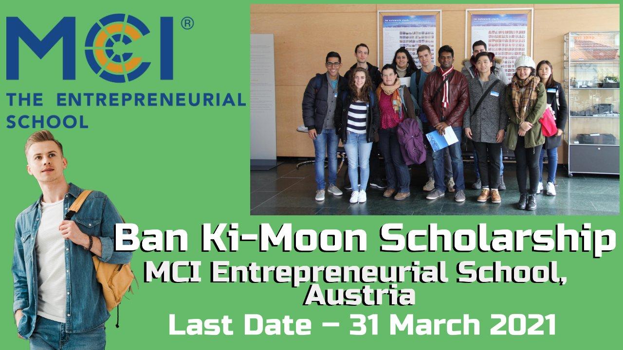 Ban Ki-Moon Scholarship by MCI Entrepreneurial School, Austria