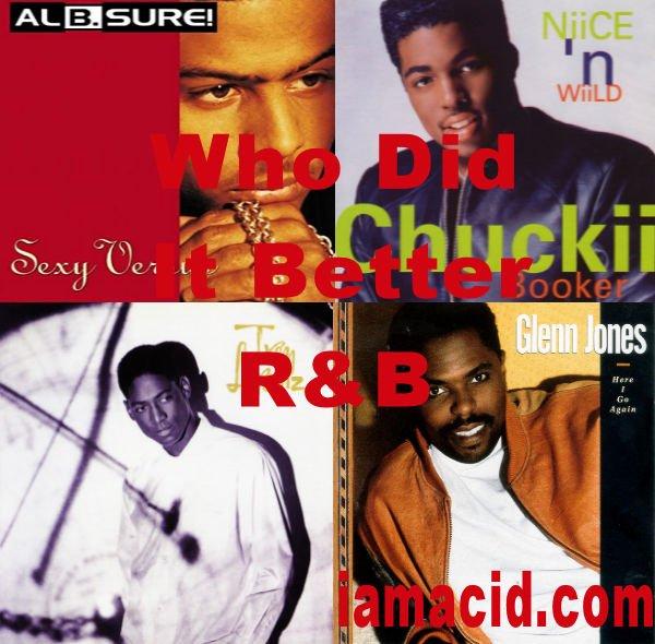 Who had the better album ? Al B Sure, @chuckiibooker, Trey Lorenz or Glenn Jones #WDIB #QOTD #IAMACID #ACIDDA1 #WHODIDITBETTER #QUESTIONOFTHEDAY #ADMIRATION #SPLASH #ACID2779