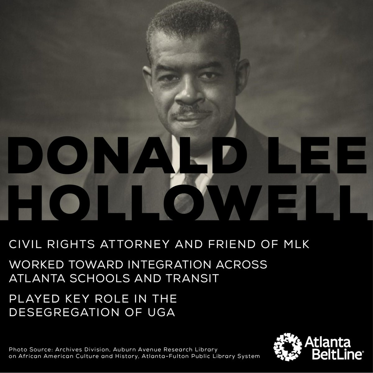 You may be familiar with his namesake highway on Atlanta's west side--today we're celebrating the contributions of Donald Lee Hollowell, a civil rights attorney who played a pivotal role in integration across Georgia.
