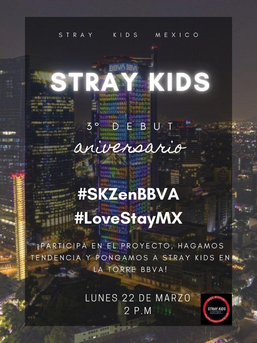 STRAYKIDS.MEXICO te invita a participar en el proyecto para iluminar la Torre BBVA por el 3er aniversario de @Stray_Kids este 22 de MARZO, se hará una TT mundial utilizando los #/SKZEnBBVA y #/LoveSTAYMX  Vamos a lograrlo STAY!  #StrayKids #스트레이키즈 #YouMakeStrayKidsStay