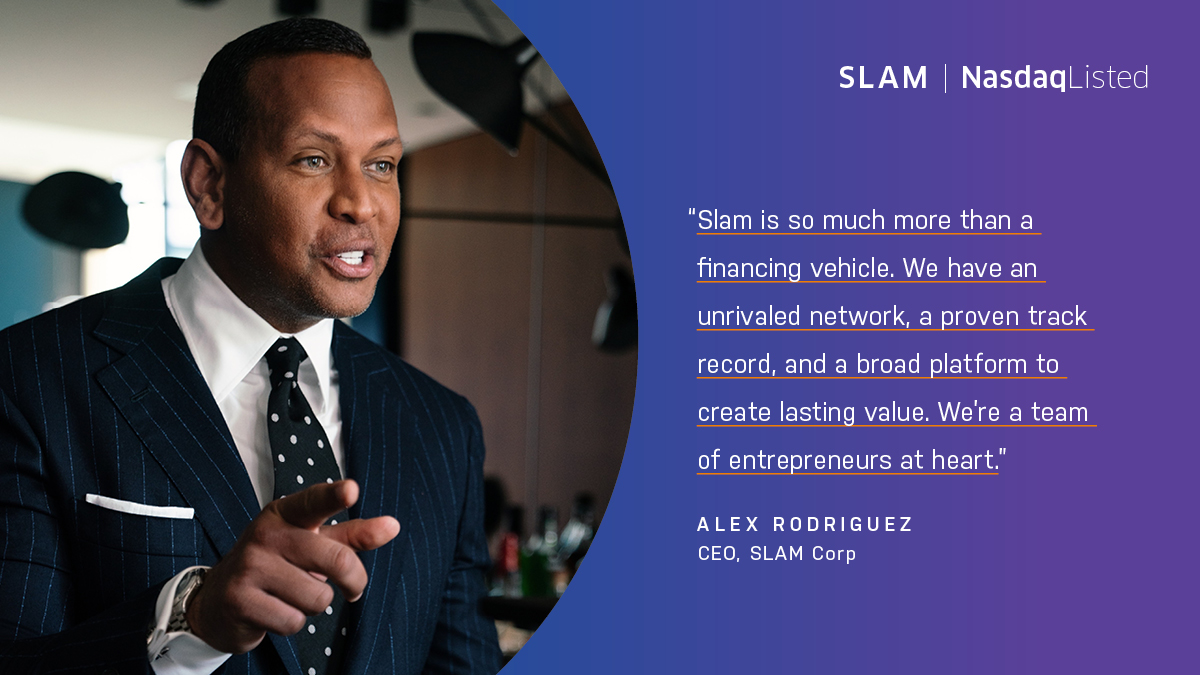 """Slam is so much more than a financing vehicle,"" says CEO @ARod. ""We're a team of entrepreneurs at heart.""   Learn more about $SLAM:"