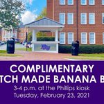 It's National Banana Bread Day! 🍌 Stop by the Phillips kiosk from 3-4 p.m. today for scratch made banana bread, students! #HPU365