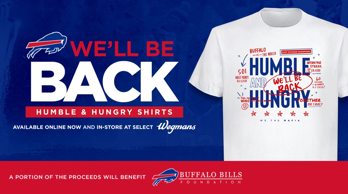 Replying to @BuffaloBills: Humble and Hungry. #GoBills  Head to @Wegmans now to get yours!