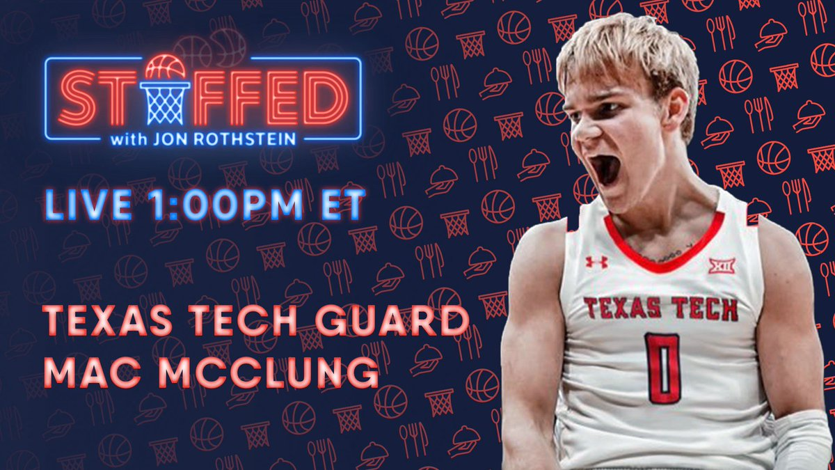 Join #STUFFED with @JonRothstein live now with special guest Mac McClung of @TexasTechMBB https://t.co/zGEzffK5Um https://t.co/v9FQwTWThm