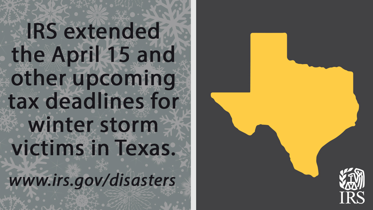 """IRSnews on Twitter: """"#IRS gives Texas winter storm victims extension of April 15 deadline and other tax relief. See details of relief at: https://t.co/j0OZzWBmae… https://t.co/bZVhOiSjqT"""""""