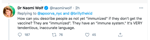 """Academic with a PhD in English literature, @naomirwolf, who is already no stranger to controversy (her """"career of blunders"""" ) and who is going completely anti-vaxx, doesn't know what the word 'immunize' means."""