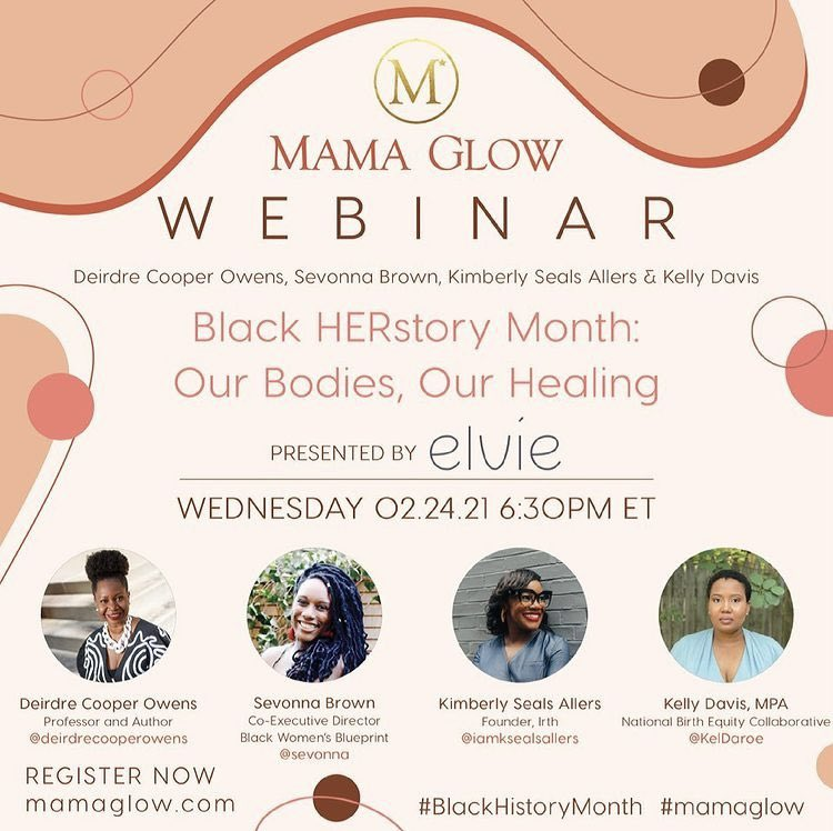 """""""@MamaGlow's Black Herstory Month series will center the themes of Blackness, birth, activism, #ReproductiveJustice, Black bodily autonomy in history, and creating a potent vision for Black futures."""" Via @BirthEquity"""