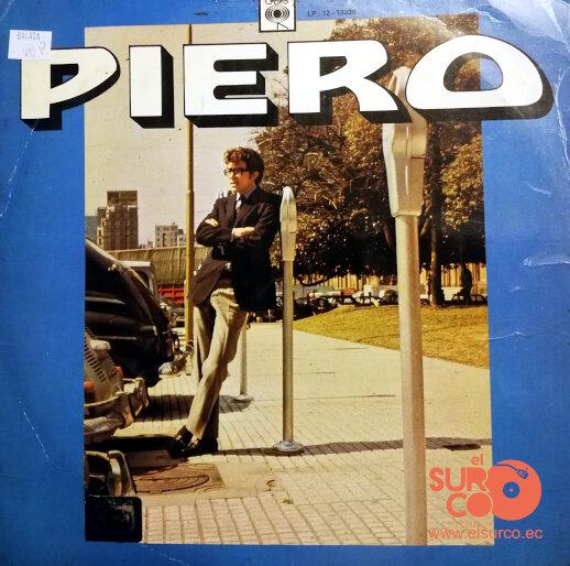Piero - Piero  . #piero #baladas #discosdevinilo #Quito #Guayaquil #Manta #Portoviejo #Loja #CuencaEcuador #Ambato #Riobamba #Ibarra #vinyl #vinilos #records #discos #vinylhunter #mu...