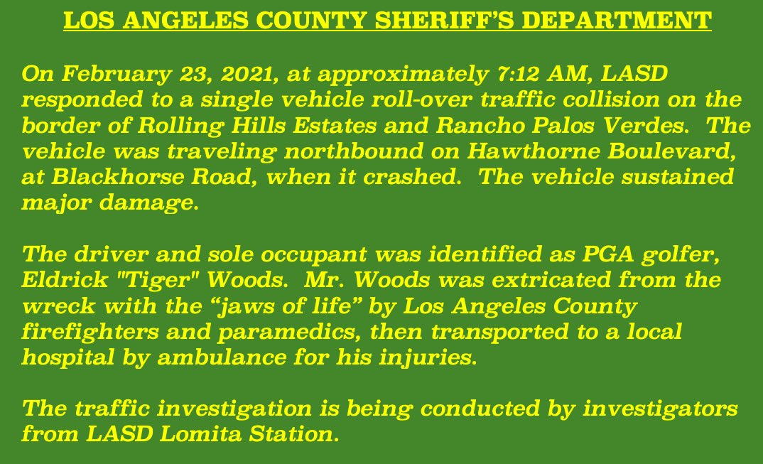 This morning @LMTLASD responded to a roll-over collision in which @TigerWoods was injured.  Please see our statement... https://t.co/cSWOxKZC1w