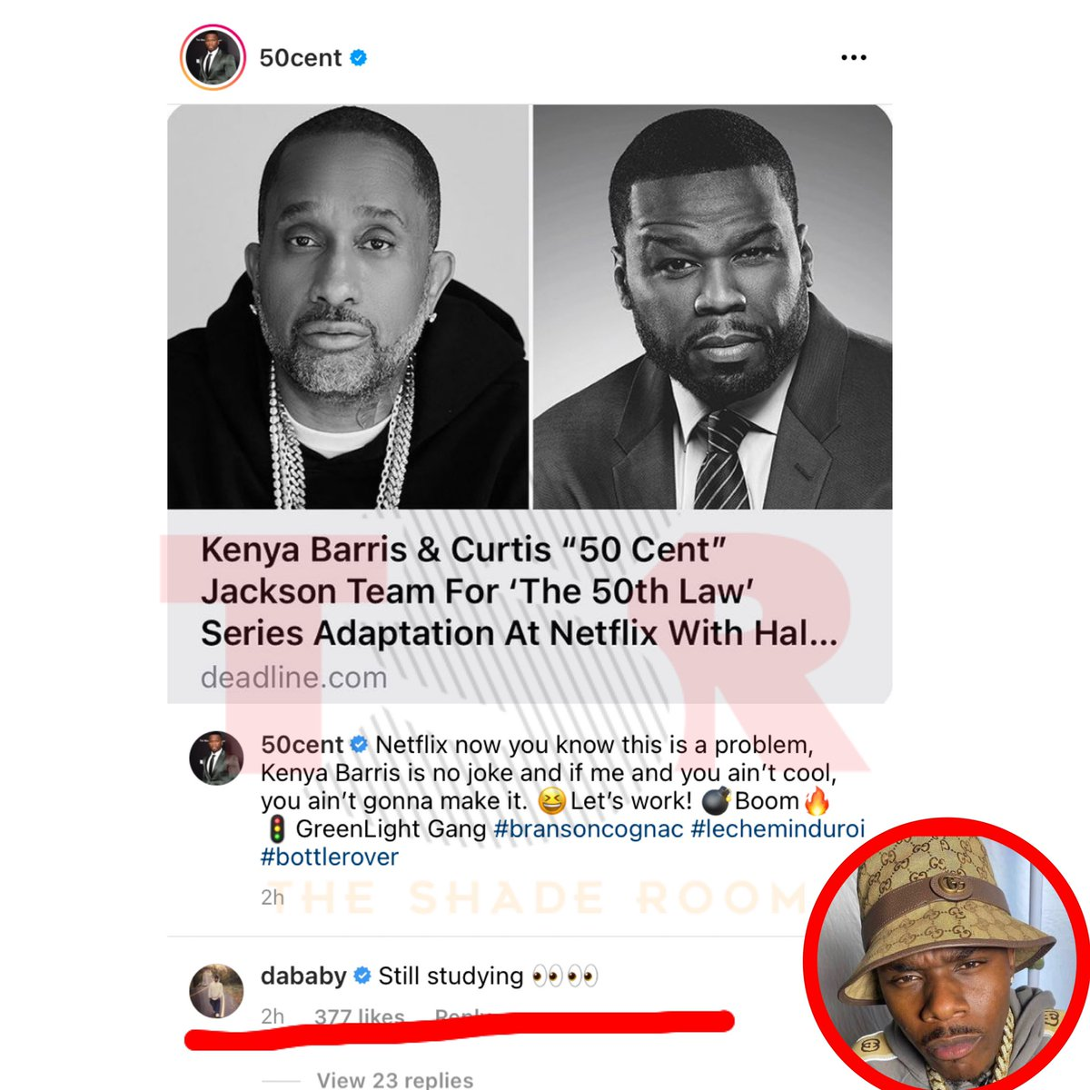 It looks like DaBaby wants to be a part of Kenya Barris and 50 Cent's new Netflix series #The50thLaw 👀
